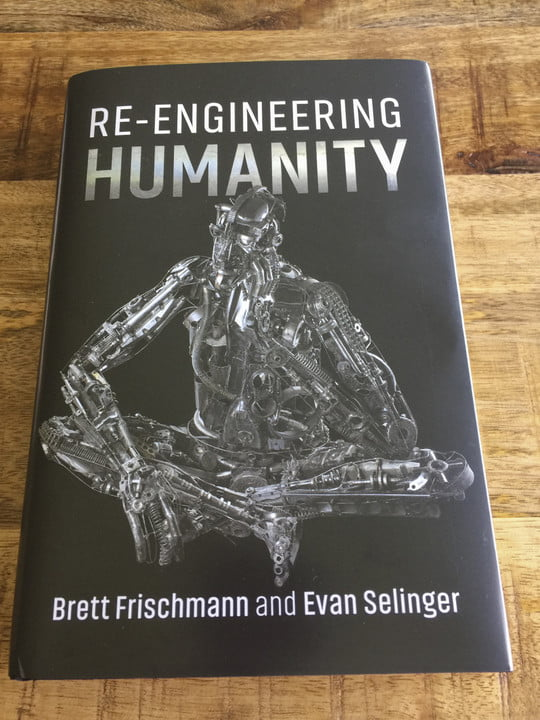 re engineer humanity evan selinger interview engineering book cover