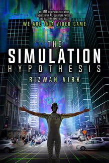 we spoke to an mit computer scientists about the simulation hypothesis simhypothesis ebook large
